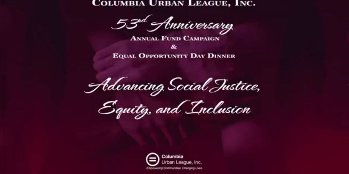WATCH: Columbia Urban League hosts Equal Opportunity Day Dinner