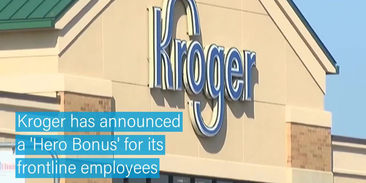 Kroger announces Hero Bonus for employees