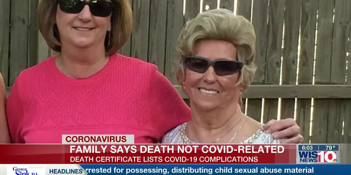 EXCLUSIVE: SC woman's death certificate lists COVID-19, but family says she never had it