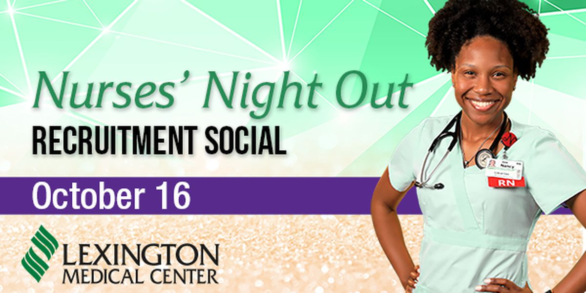 Lexington Medical Center to host special 'Nurses Night Out'