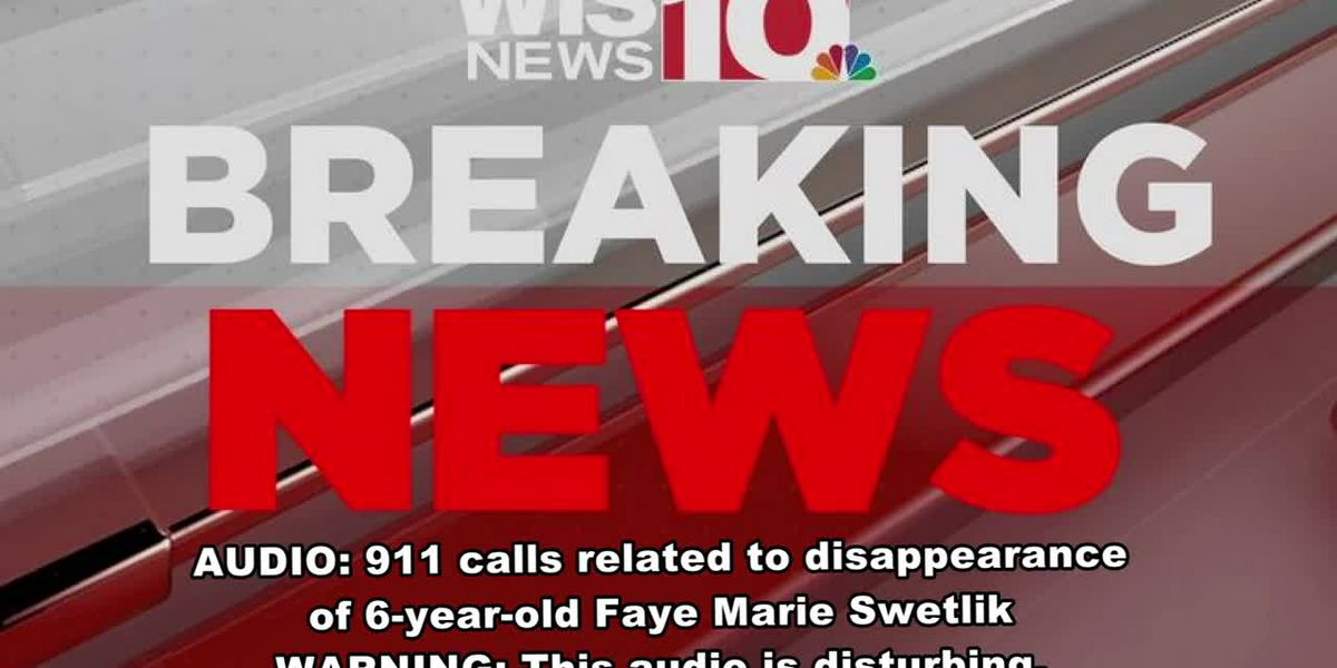 LISTEN: 911 calls released related to 6-year-old Faye Swetlik's disappearance