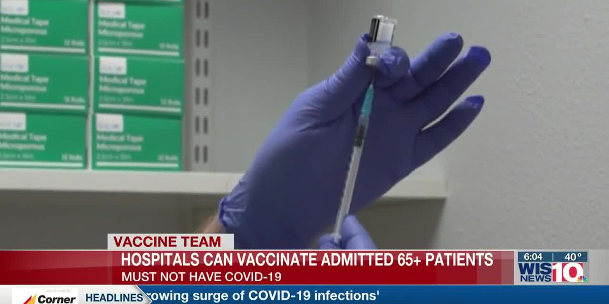 DHEC asks hospitals to start vaccinating admitted patients who are 65 and older