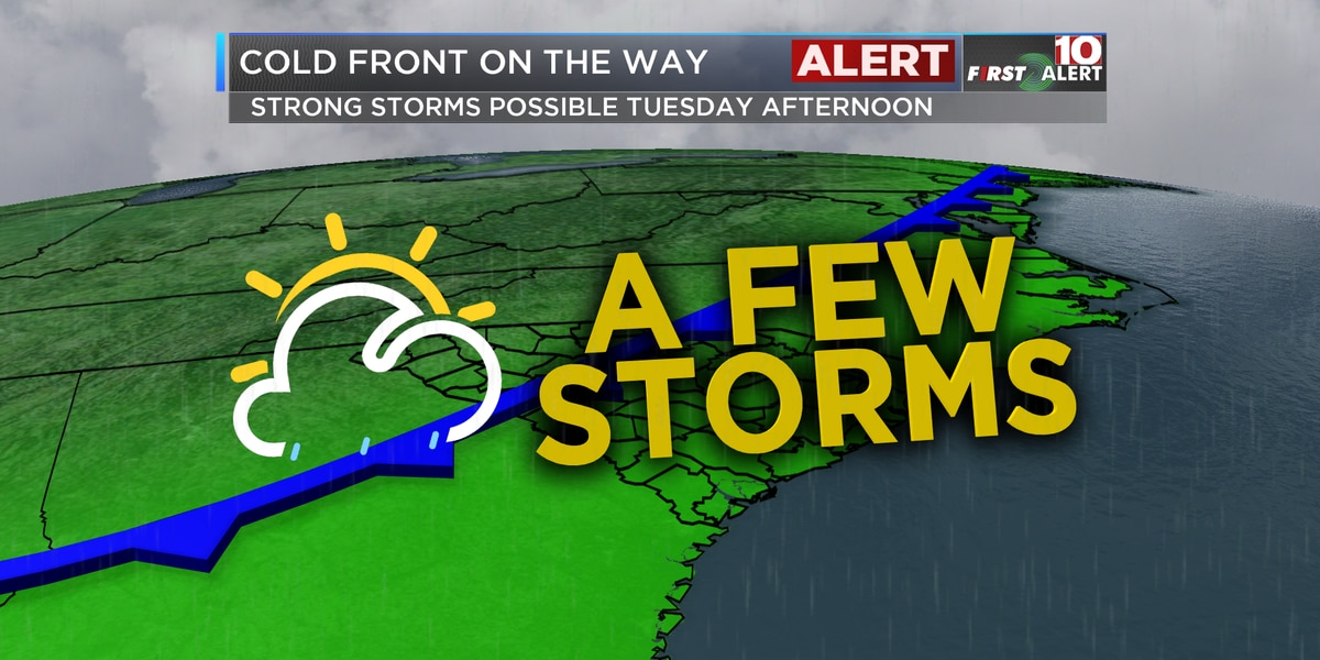 FIRST ALERT: Watch for a few strong storms Tuesday