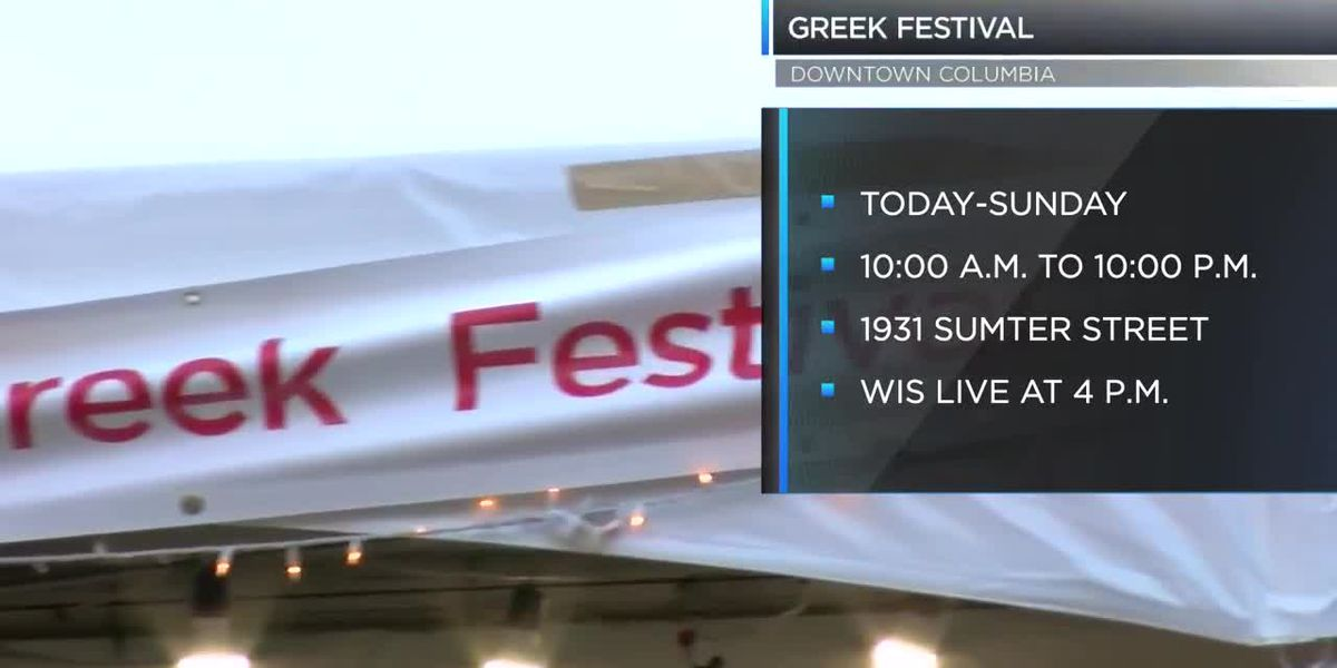 Annual Columbia Greek Festival starts this weekend