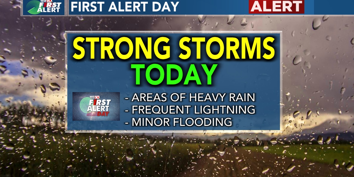 FIRST ALERT: Today is an Alert Day for potential strong storms
