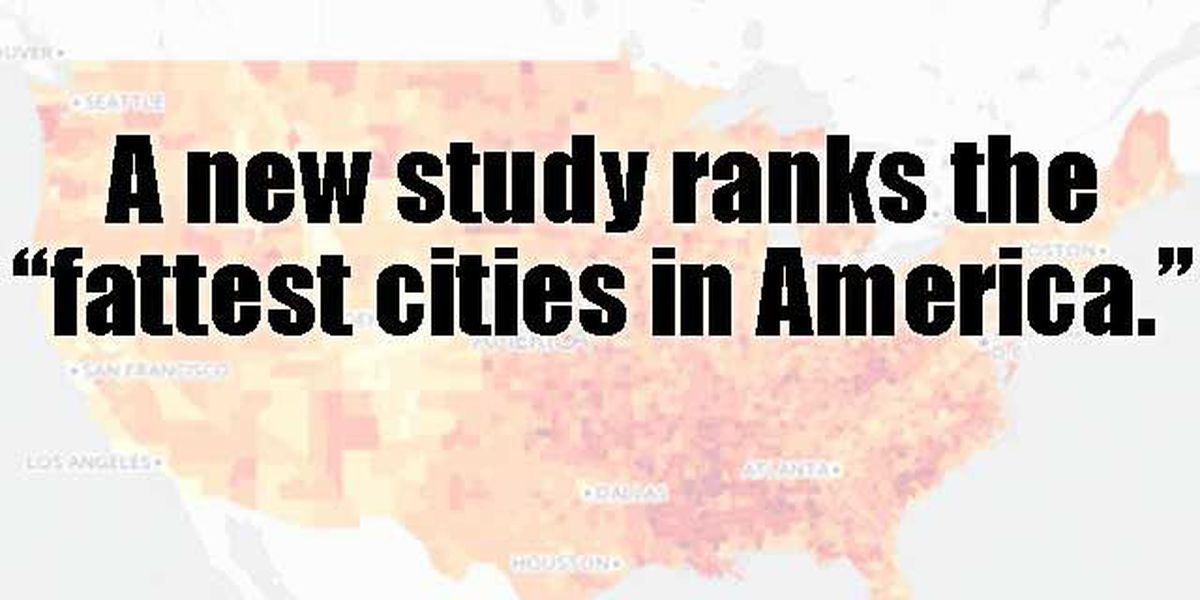 The 100 fattest cities in America