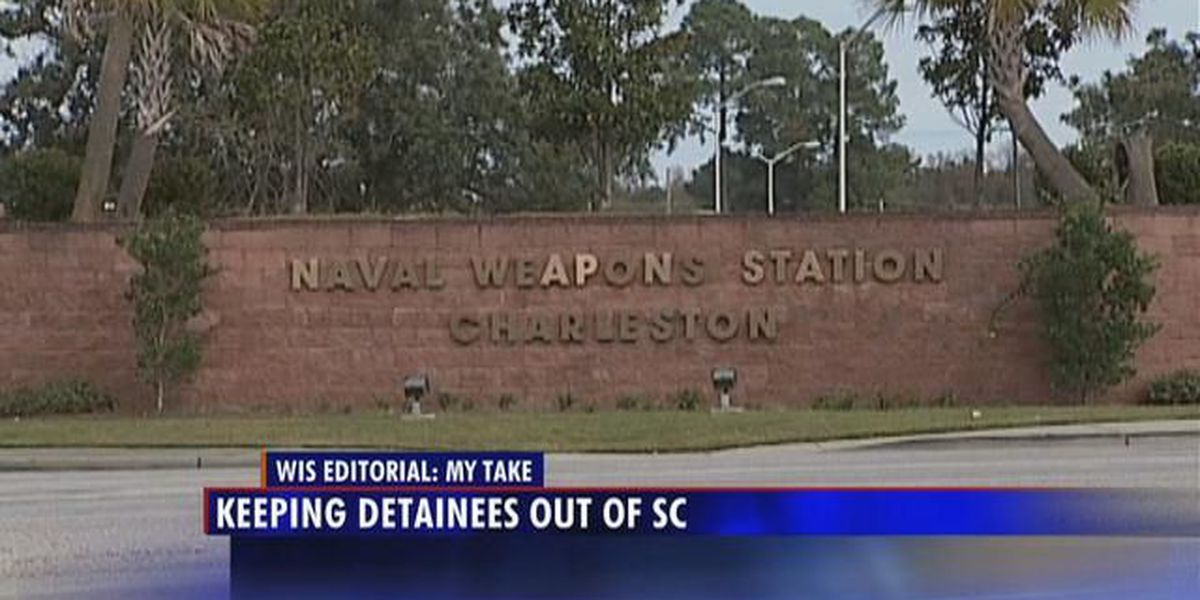 My Take: Terrorists should not be held in SC
