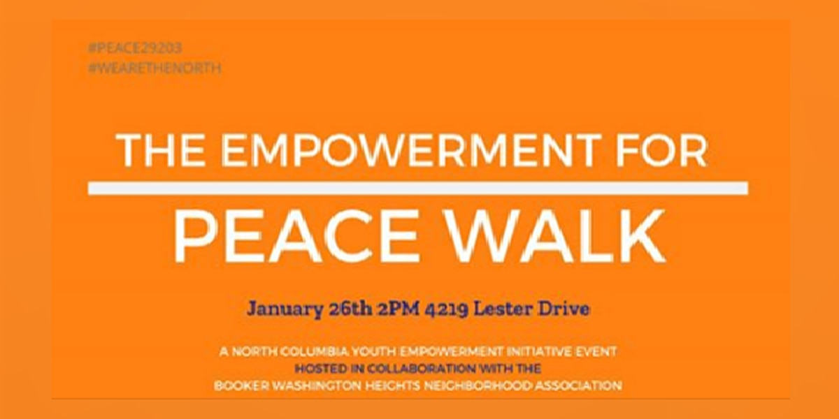 North Columbia community leaders host 'Empowerment for Peace' walk