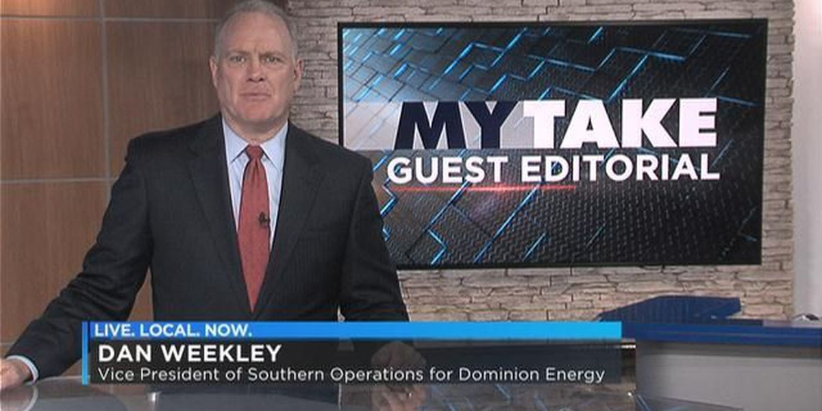 MY TAKE GUEST EDITORIAL: VP of Southern Operations for Dominion Energy