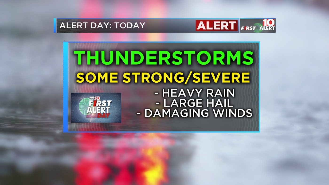 FIRST ALERT WEATHER: Strong to severe thunderstorms possible Tuesday