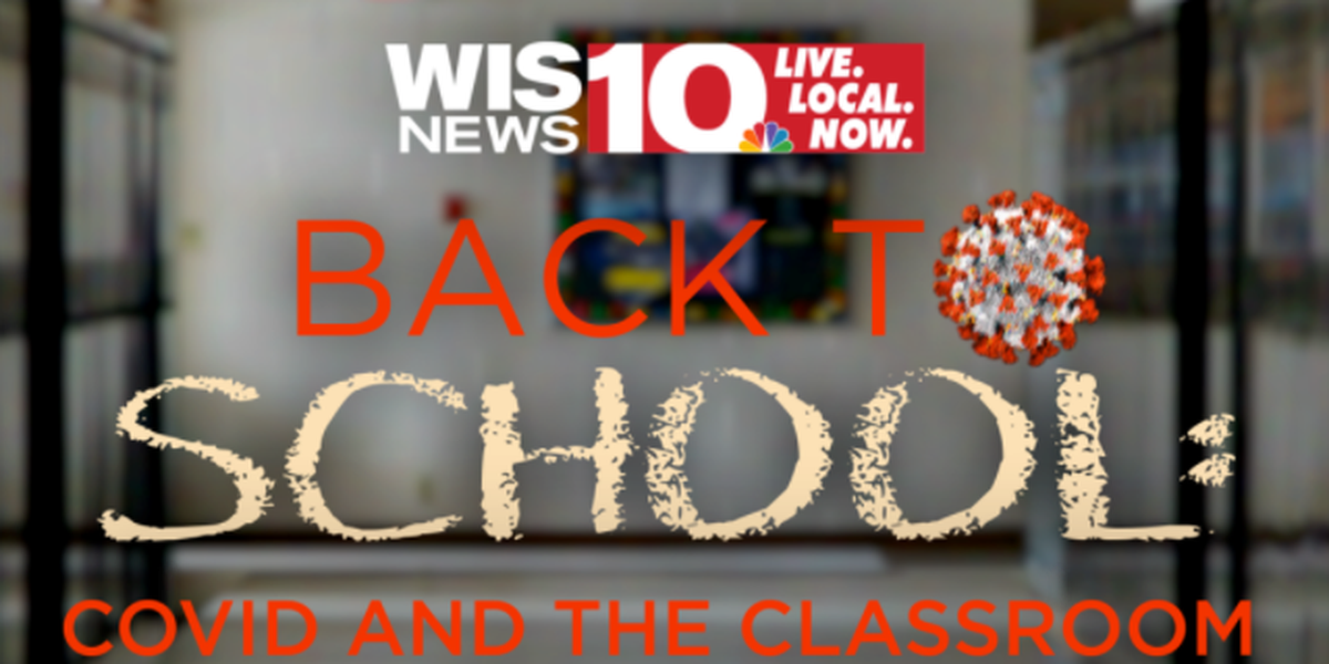 WIS Back-to-school special: COVID and the Classroom